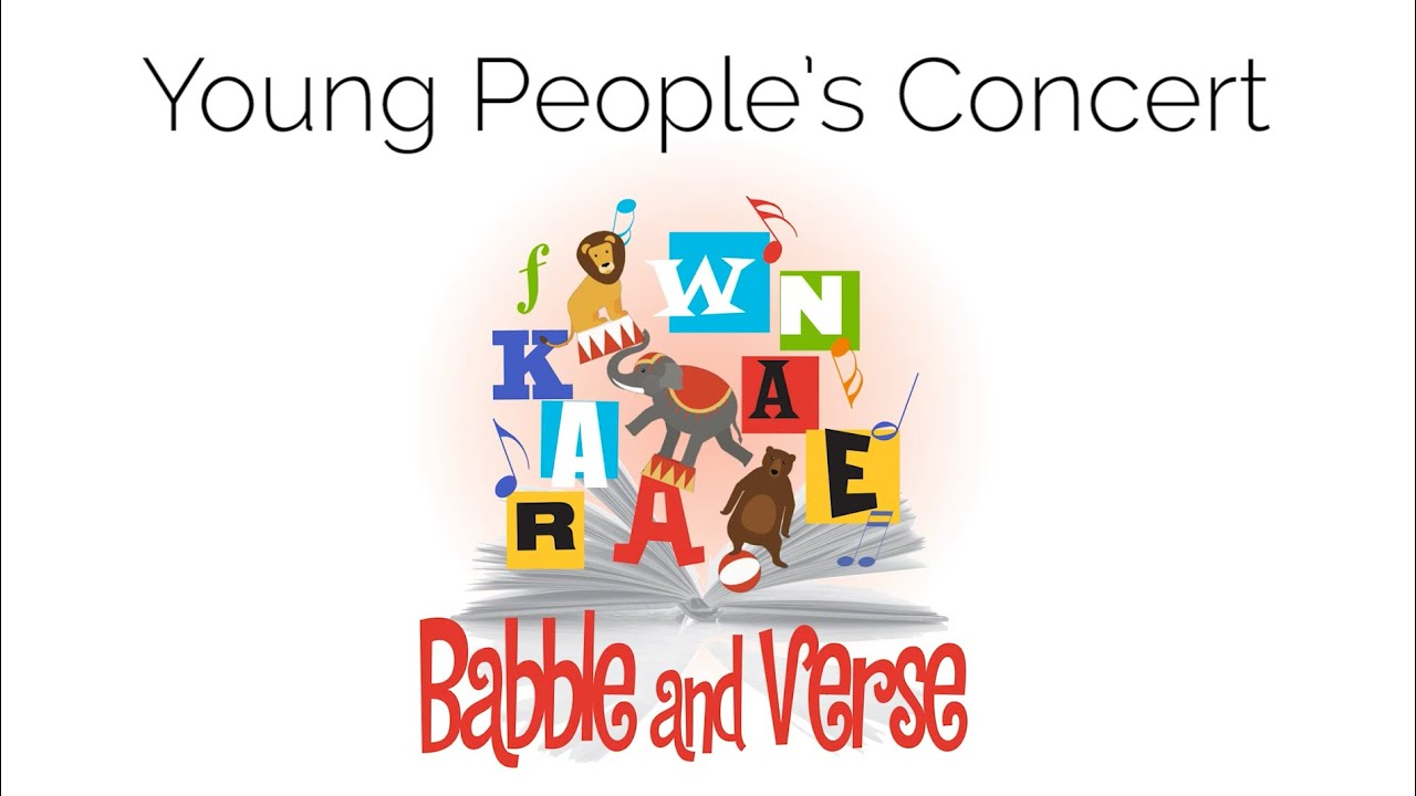 "Young People's Concert: ""Babble and Verse"""