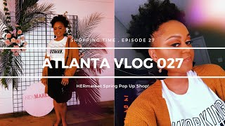HERmarket Spring Pop Up Shop & Trying Vegan Food ! | ATLANTA VLOG