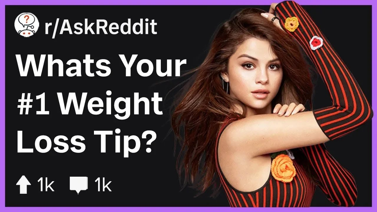 The #1 Weight Loss Tips from Reddit