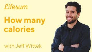 How many calories? | Lifesum & Jeff Wittek