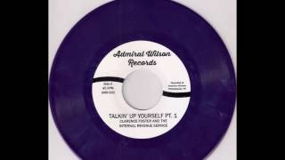 Clarence Foster & The Internal Revenue Service - Talkin' Up Yourself Pt. 1 Funk 45