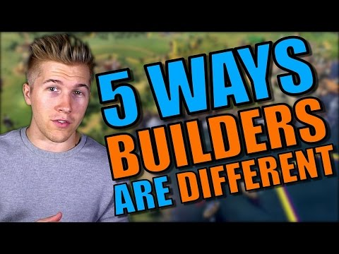 5 Ways Builders in Civilization 6 Will Change from Workers in Civilization 5 [First Look Strategy] |