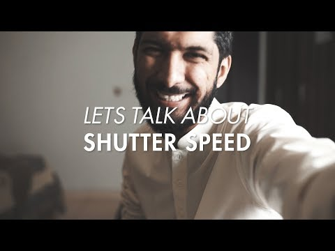 LETS TALK ABOUT SHUTTER SPEED