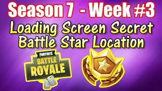 Fortnite Season 7 Find The Secret Battle Star In Loading Screen 1