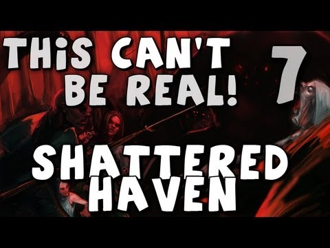 This Can't Be Real! - First Look at Shattered Haven - Episode 7 (Nowhere to go) |