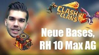 CLASH OF CLANS: neue Bases und RH 10 MAX ✭ Let's Play Clash of Clans [Deutsch/German HD]