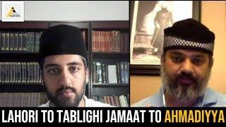 Journey to the True Islam : Lahori to Tablighi Jamaat to Islam Ahmadiyya