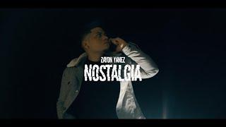 Zayon Yanez x T Drick - Nostalgia ( Official Lyric Video)