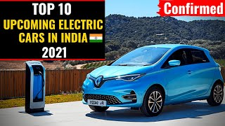 Upcoming Electric Cars 2021🔥| Best Electric Car In India | Upcoming Electric Cars 2021|Exclusive🔥