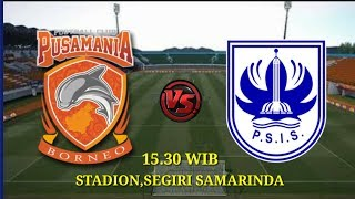 LIVE STREAMING (LINK) BORNEO FC VS PSIS SEMARANG PIALA GUBERNUR KALTIM 2018