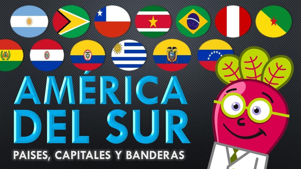 AMERICA DEL SUR Paises Capitales Bandera Mapa Niños Primaria - YouTube
