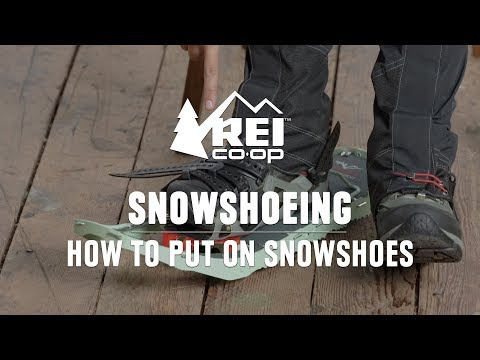 How to Put on Snowshoes