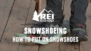 How to Put oฑ Snowshoes    REI