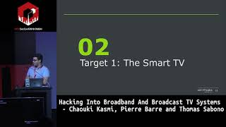 #HITB2018DXB: Hacking Into Broadband And Broadcast TV Systems - C. Kasmi, P. Barre and T. Sabono