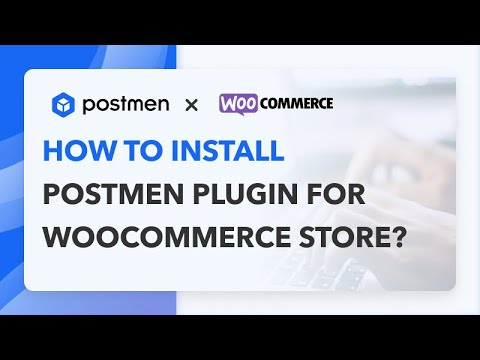 Print shipping labels with free WooCommerce Postmen plugin