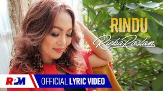 Rieka Roslan - Rindu (Official Lyric Video)