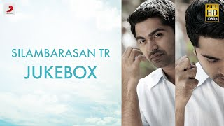 Silambarasan TR - Jukebox | STR Tamil Songs | Latest Tamil Songa 2021
