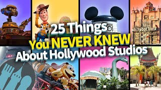 25 Secrets You Never Knew About Hollywood Studios