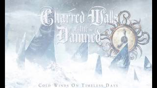 Charred Walls of the Damned - Forever Marching On