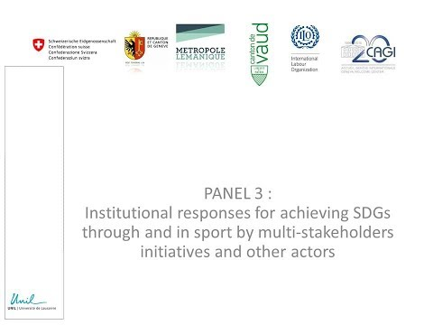 Institutional responses for achieving SDGs through and in sport by multi stake-holders initiatives