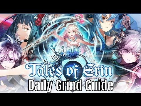 Tales of Erin: Daily Grind Guide