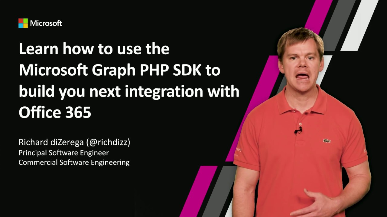 Learn how to use the Microsoft Graph PHP SDK to build you next integration  with Office 365