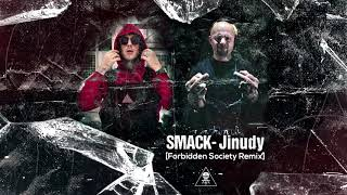 Smack One - Jinudy (Forbidden Society Remix)