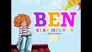 Ben (Bebe Mignon) - Don't Go Today