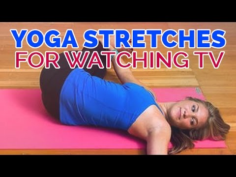 yoga poses to do while watching tv get flexible with