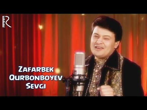 Zafarbek Qurbonboyev - Sevgi | Зафарбек Курбонбоев - Севги