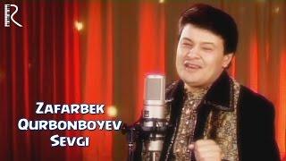 Зафарбек Курбонбоев - Севги