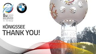Thank You KÖnigssee! | BMW IBSF World Championships 2017