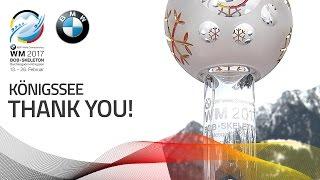 Thank You KÖnigssee! | BMW IBSF World Championships 2017