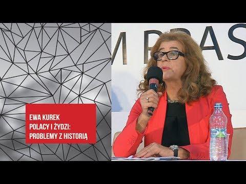 Ewa Kurek  - Polacy i Żydzi: problemy z historią