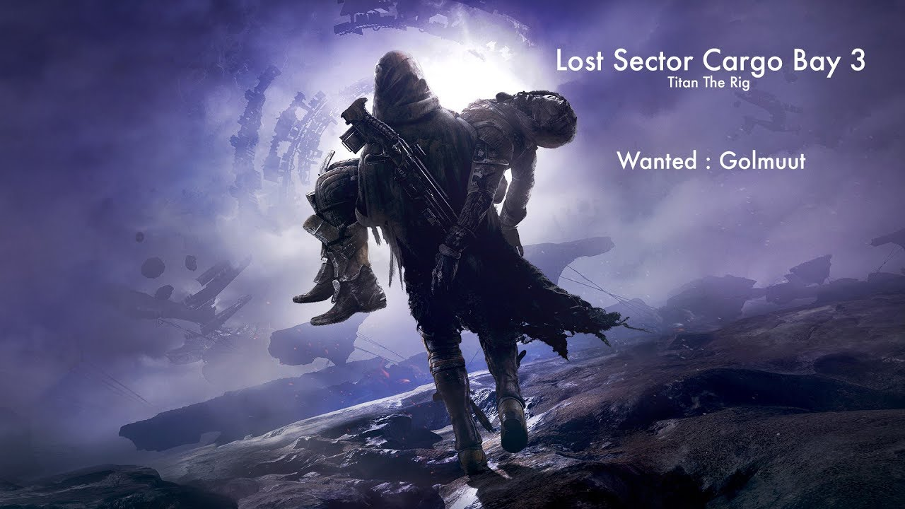 destiny 2 lost sector cargo bay 3 titan the rig golmuut youtube destiny 2 lost sector cargo bay 3 titan the rig golmuut