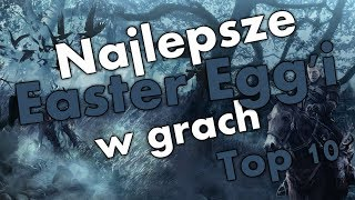 Najlepsze Easter Egg'i w grach - Top 10 ciekawostek 2