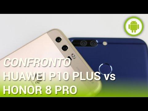 Huawei P10 Plus vs Honor 8 Pro, il confronto