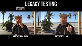 2015's Nexus 6P vs 2019's Pixel 4 Video Quality - Legacy Testing