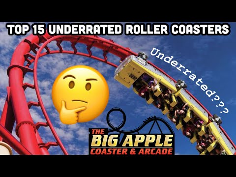 Top 15 UNDERRATED Coasters I've Ridden (2020)