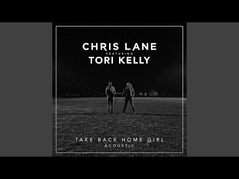 Take Back Home Girl (feat. Tori Kelly) - Acoustic