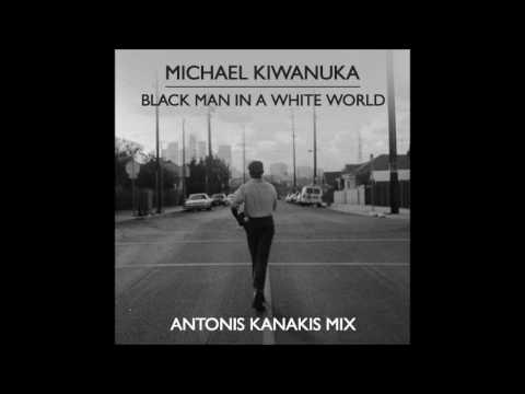 Michael Kiwanuka - Black Man In A White World (Antonis Kanakis Mix)