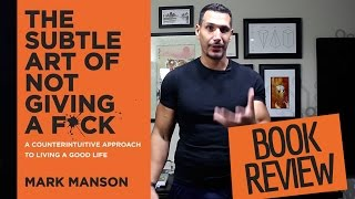 The Subtle Art Of Not Giving A F*ck (Book Review)