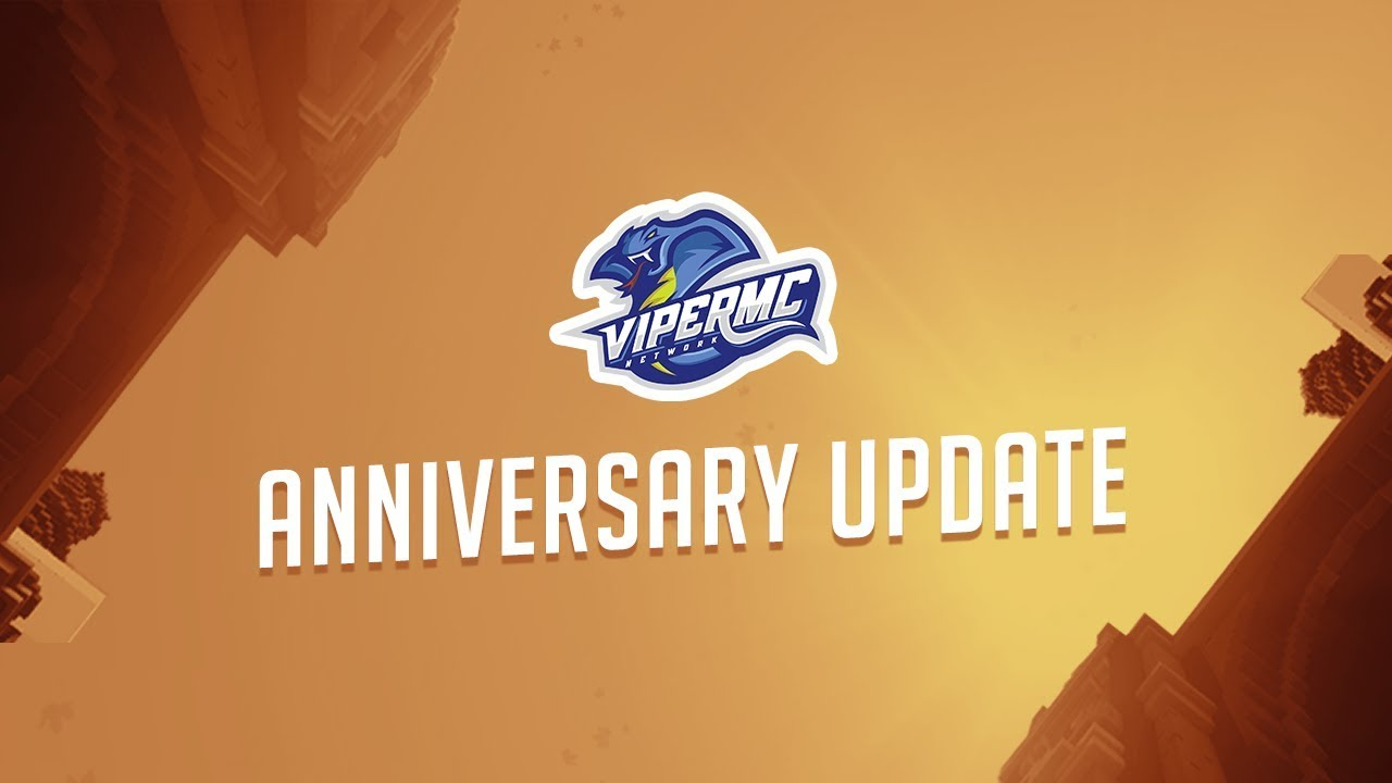 Viper's 1 Year Anniversary   October 19th @ 2PM EST