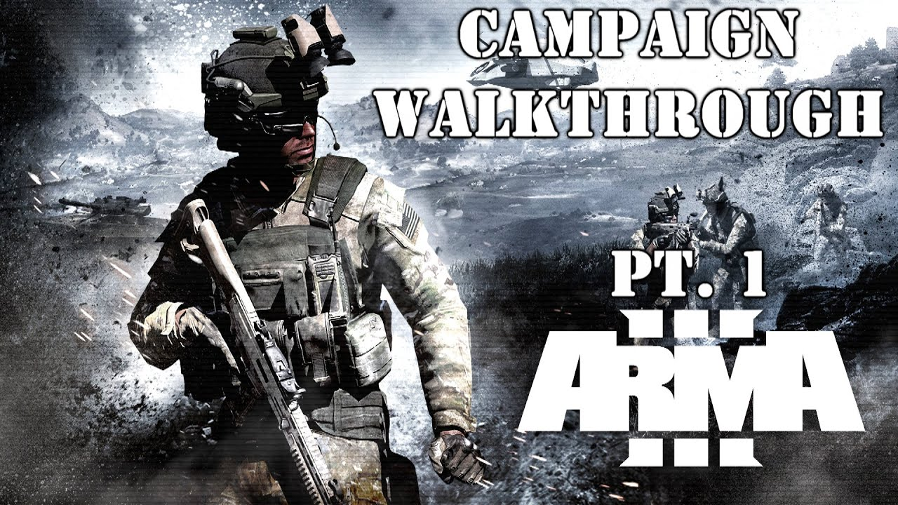 Arma 3 Campaign Walkthrough - Mission 1