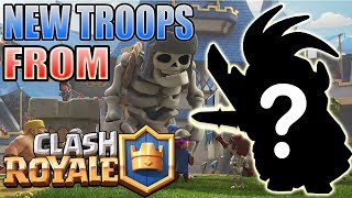 5 New Clash of Clans Troops that might be TAKEN from Clash Royale | CoC Meets Clash Royale