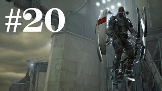 Dishonored (Part 20) - Tallboys Has Appeared