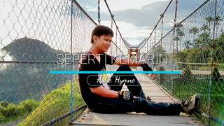 Gambar cover Lagu Populer SEPERTI KEMARIN/ASHE HYMNE