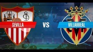 Sevilla vs Villarreal - La Liga |Highlights & Full Match - Pes 2019 |Game Pc