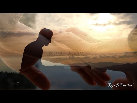 Bruno Dream - Life Is Emotion (beautiful piano composition)