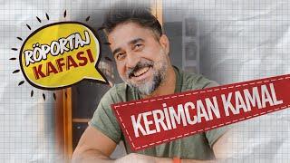 Röportaj KAFA'sı: Kerimcan Kamal: KAFA Dergisi benim için nefes almak gibi bir şey - Bölüm 2
